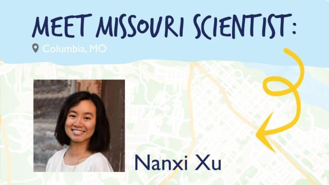 Meet Missouri Scientist: Nanxi Xu
